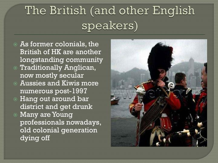 The British (and other English speakers)