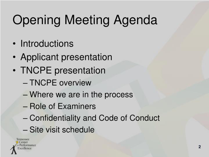 Opening Meeting Agenda