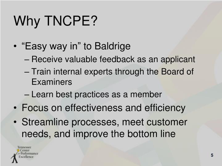 Why TNCPE?