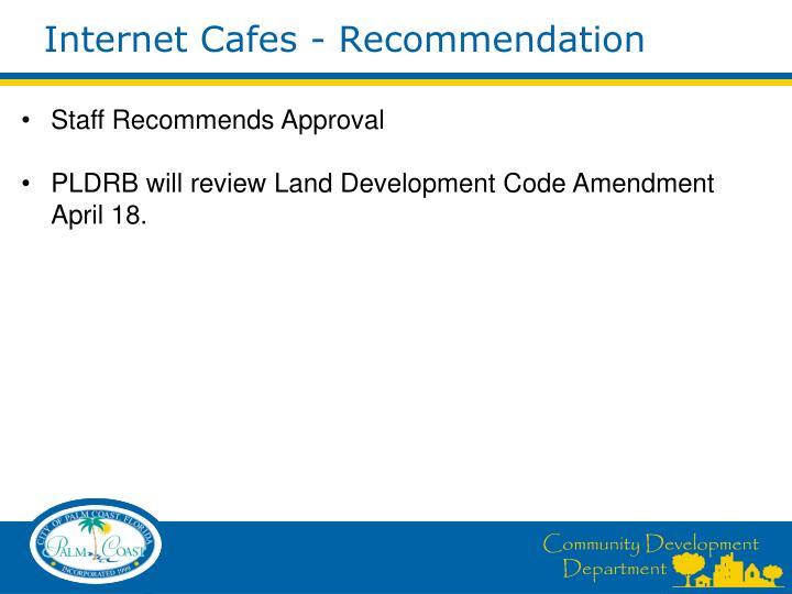Internet Cafes - Recommendation