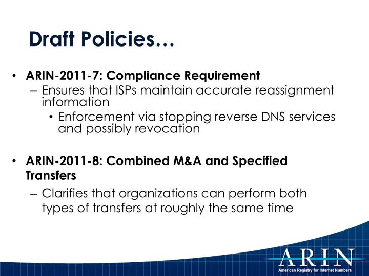 Draft Policies…