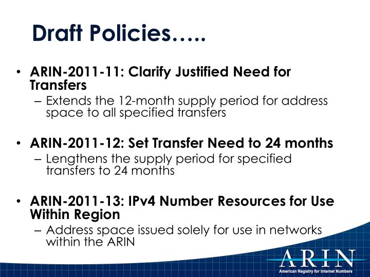 Draft Policies…..
