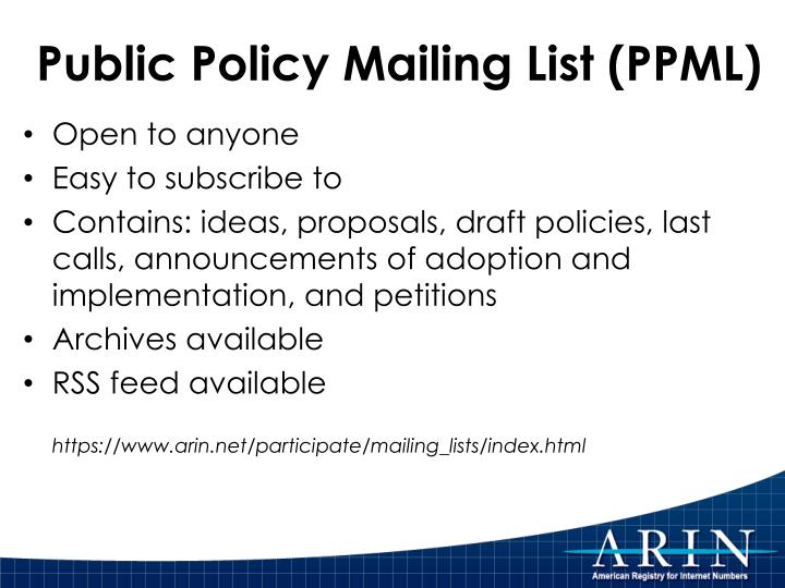 Public Policy Mailing List (PPML)
