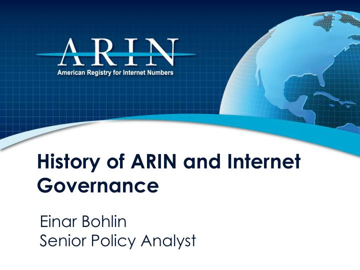History of ARIN and Internet Governance