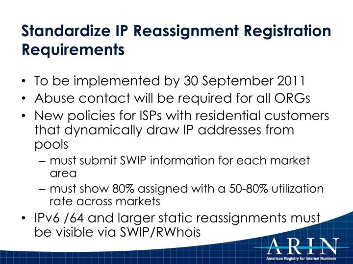 Standardize IP Reassignment Registration Requirements