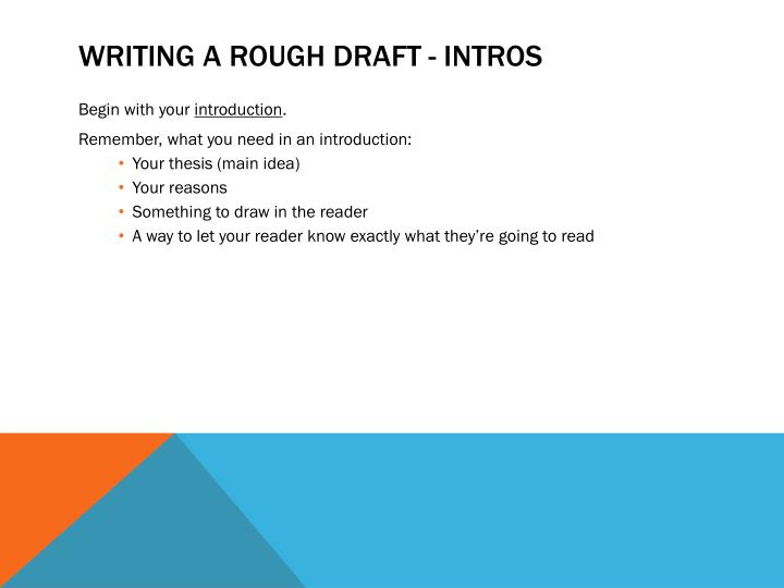 Writing a rough draft - intros
