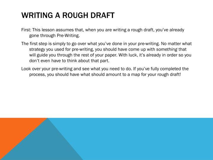 Writing a rough draft
