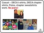 casual deca t shirts deca chapter shirts polos chapter sweatshirts work no jeans