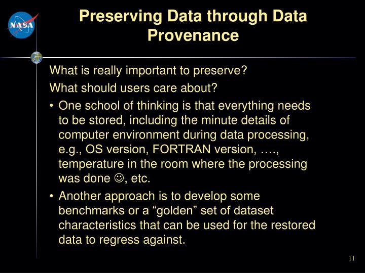Preserving Data through Data Provenance