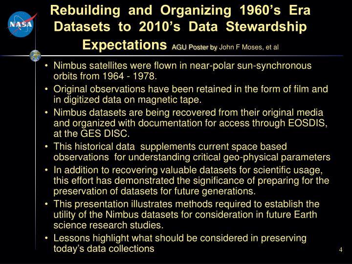 Rebuilding  and  Organizing  1960's  Era  Datasets  to  2010's  Data  Stewardship  Expectations