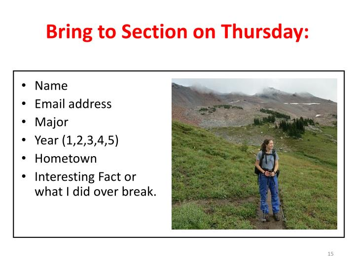 Bring to Section on Thursday: