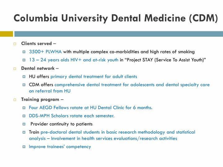Columbia University Dental Medicine (CDM)