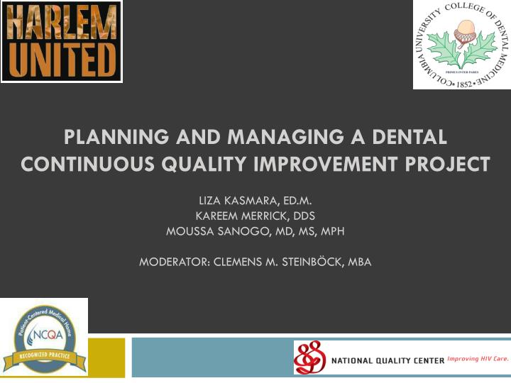 Planning and Managing a Dental Continuous quality Improvement project