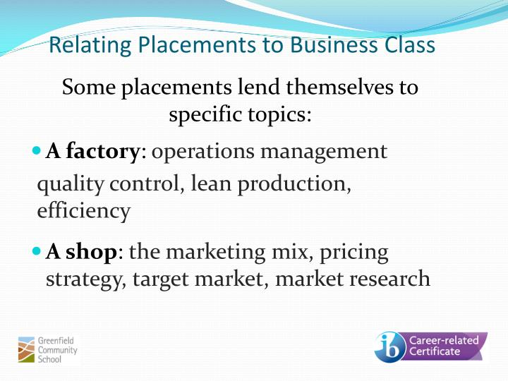 Relating Placements to Business Class