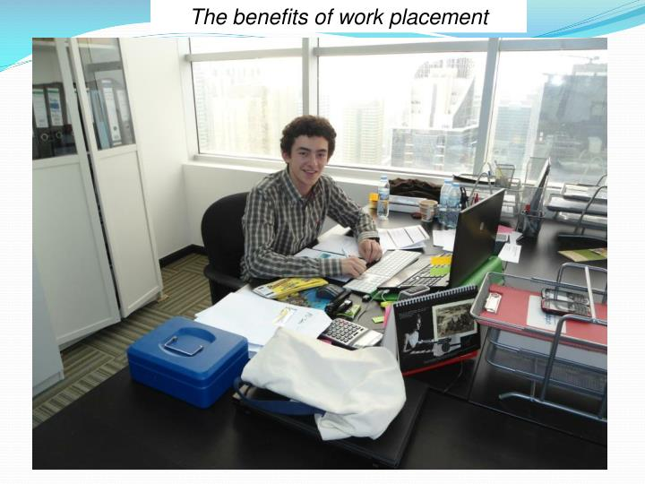 The benefits of work placement