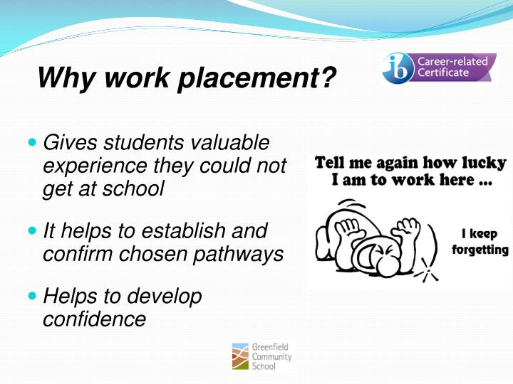 Why work placement?