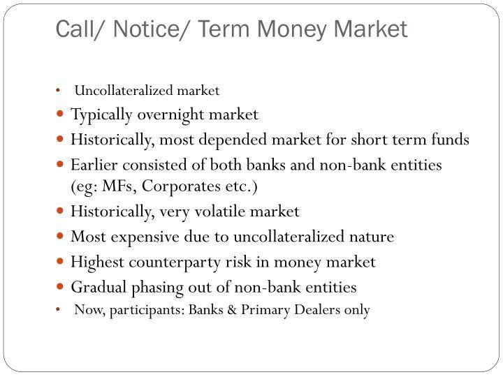 Call/ Notice/ Term