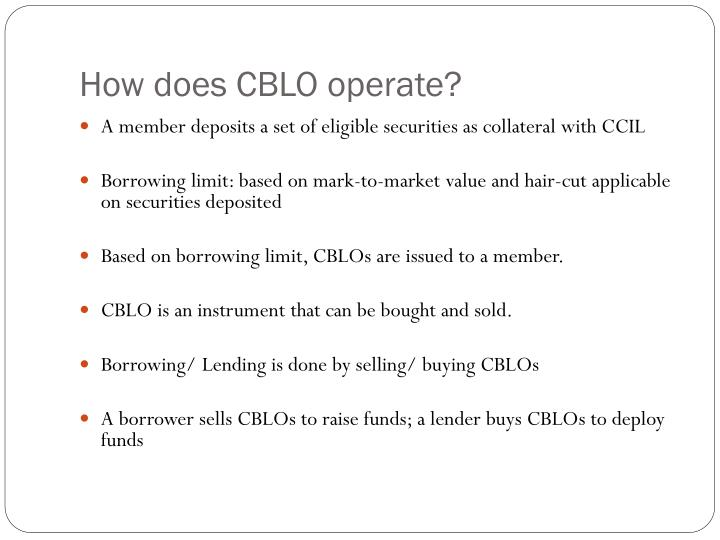 How does CBLO operate?