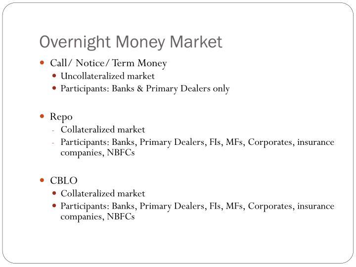 Overnight Money Market