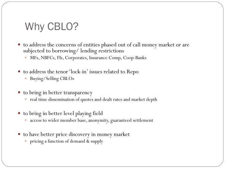 Why CBLO?
