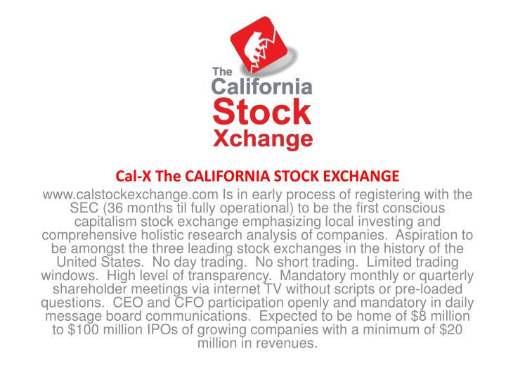 Cal-X The CALIFORNIA STOCK EXCHANGE
