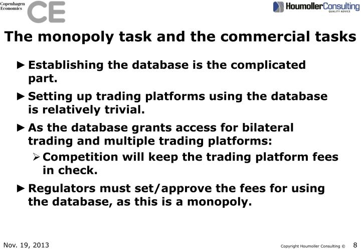 The monopoly task and the commercial tasks