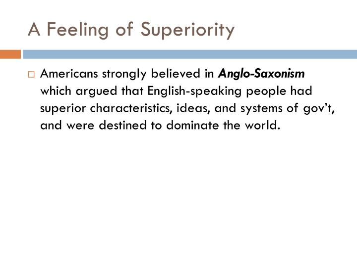 A Feeling of Superiority