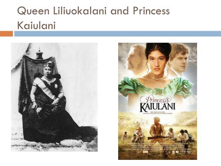 Queen Liliuokalani and Princess
