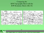 comparing the r w topography sheet with the r w boundary sheets sht 10