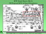 r w detail sheets sht 6 5h proposed r w parcel boundaries