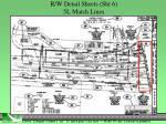 r w detail sheets sht 6 5l match lines