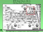 r w detail sheets sht 6 5x non public easements