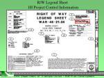 r w legend sheet 1h project control information