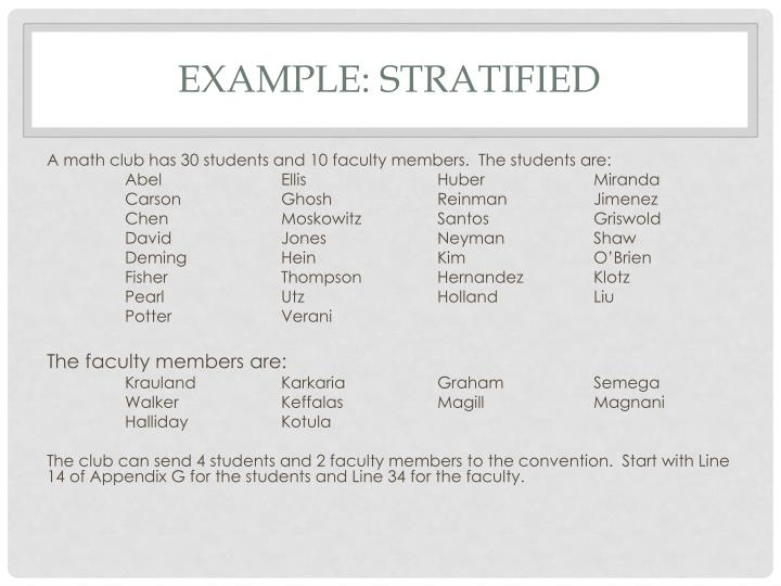 Example: Stratified