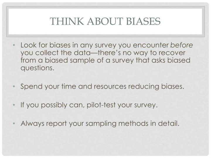 Think about biases