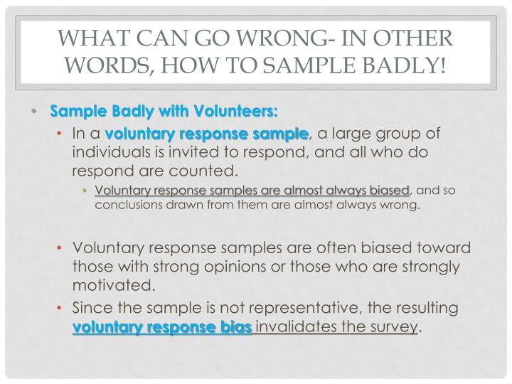 What can go wrong- in other words, How to sample badly!