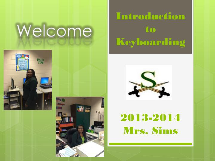 Introduction to keyboarding 2013 2014 mrs sims
