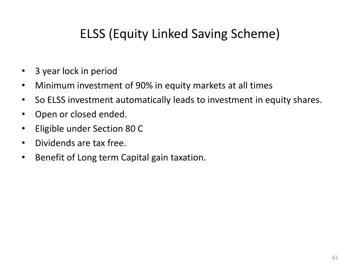 ELSS (Equity Linked Saving Scheme)