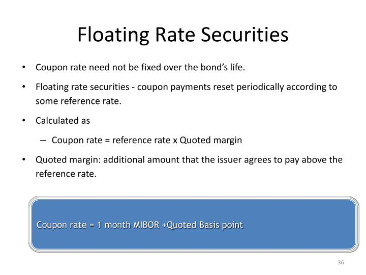 Floating Rate Securities