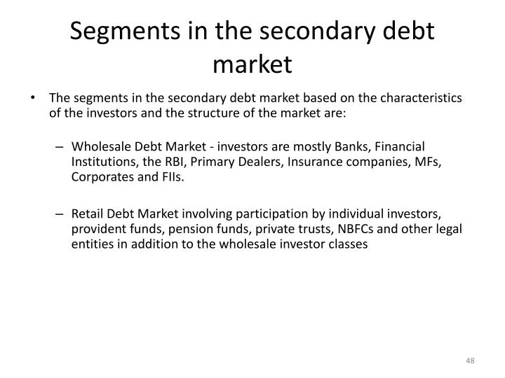Segments in the secondary debt market