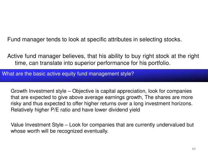 What are the basic active equity fund management style?
