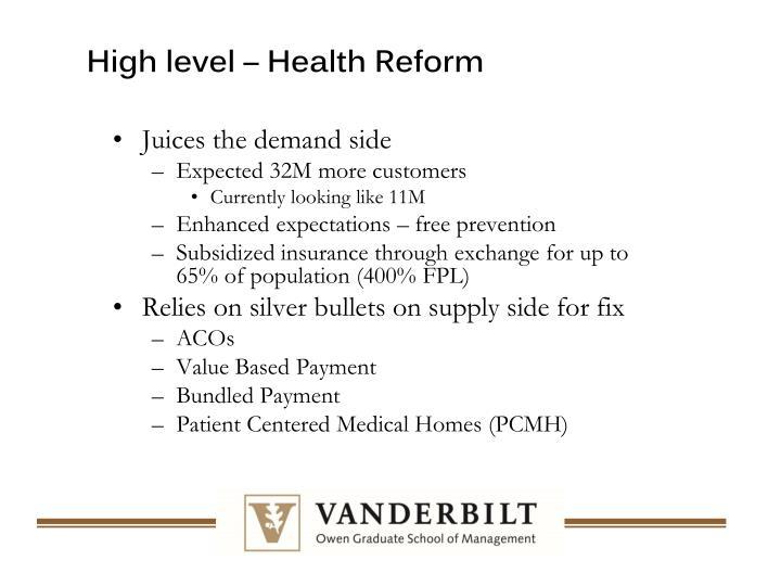 High level – Health Reform