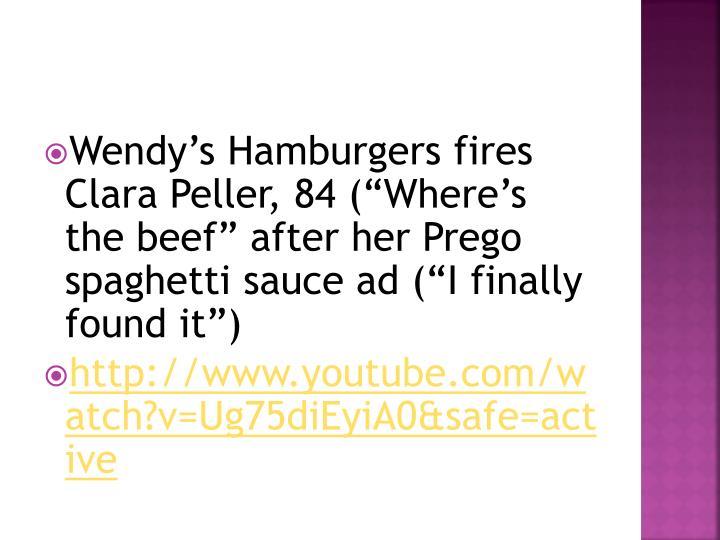 Wendy's Hamburgers fires Clara