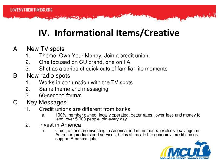 IV.  Informational Items/Creative