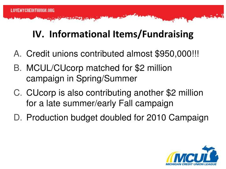IV.  Informational Items/Fundraising
