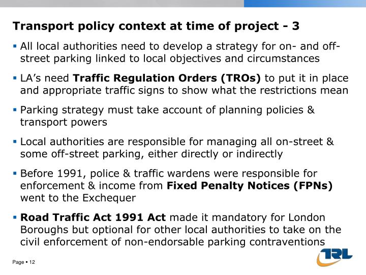 Transport policy context at time of project -