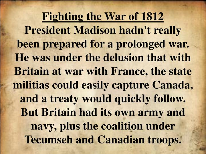Fighting the War of 1812