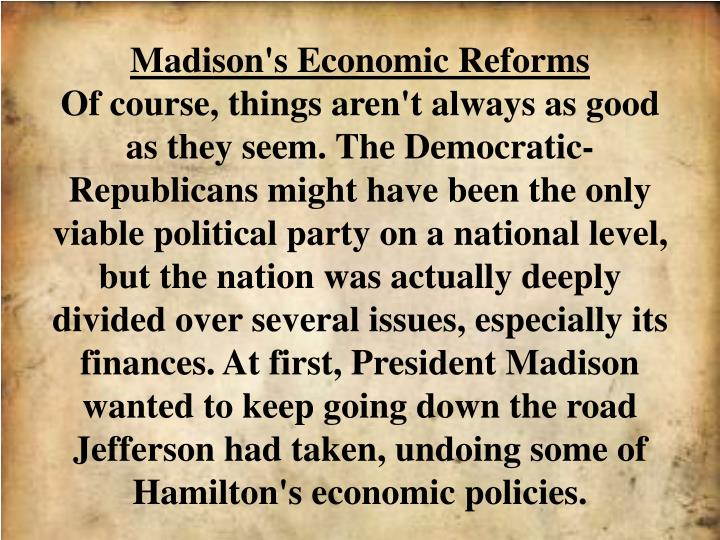 Madison's Economic Reforms