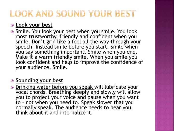 Look and sound your best