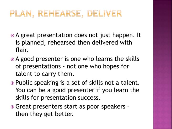 Plan rehearse deliver